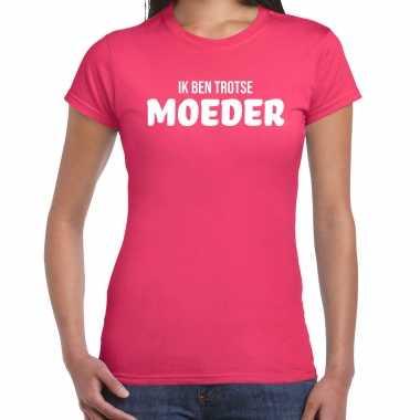 Ik ben trotse moeder t-shirt fuchsia roze voor dames - moederdag cadeau shirt mama