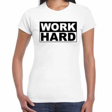 Work hard t-shirt wit voor dames - moederdag cadeau shirt mama